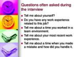 questions often asked during the interview