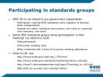 participating in standards groups