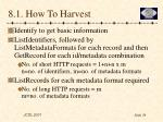 8 1 how to harvest