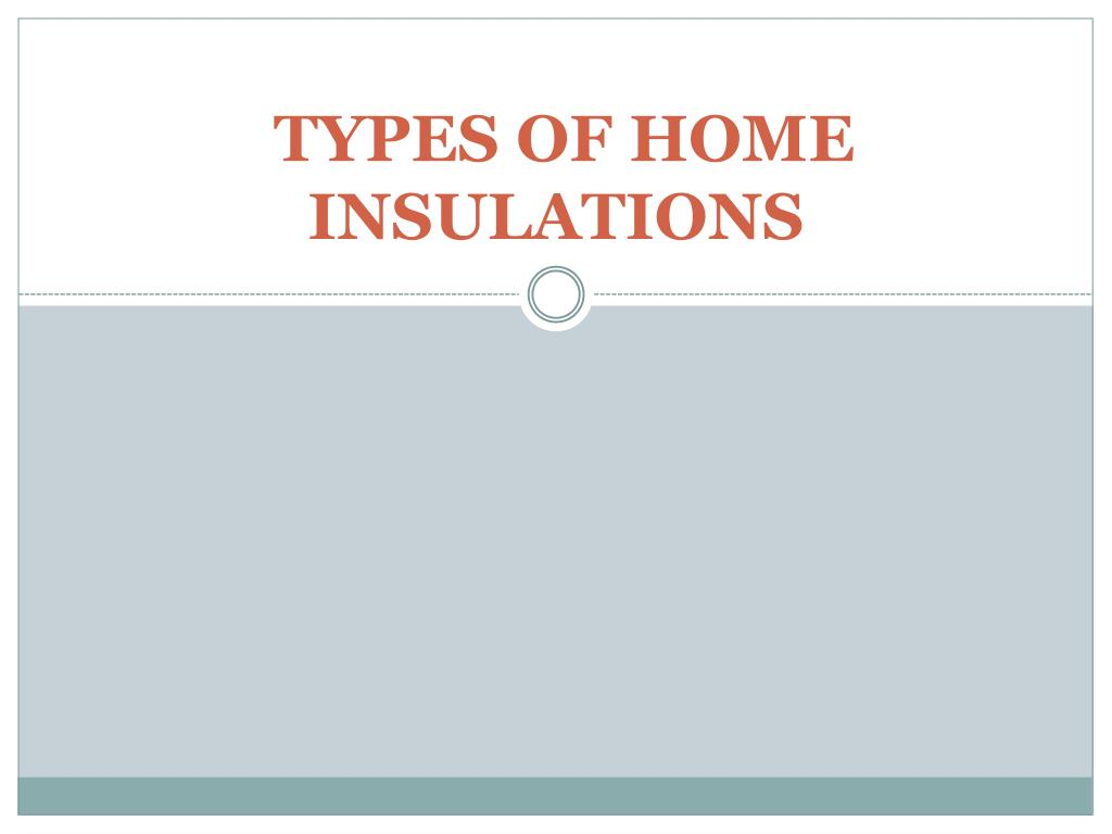 types of home insulations l.