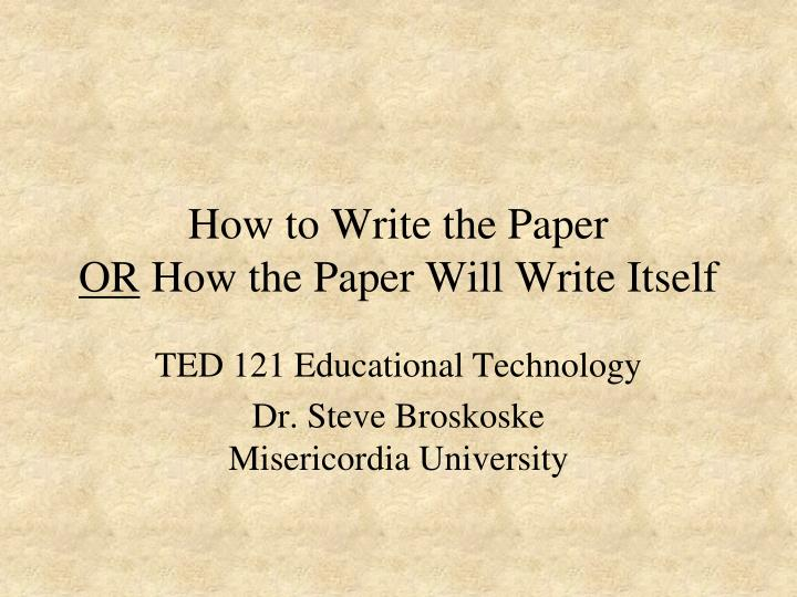 how to write the paper or how the paper will write itself n.