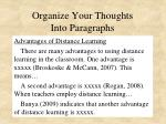 organize your thoughts into paragraphs