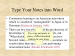 type your notes into word