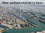 nave antierul naval din le havre