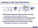 challenges for high volume manufacturers
