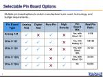 selectable pin board options