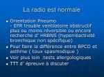 la radio est normale1