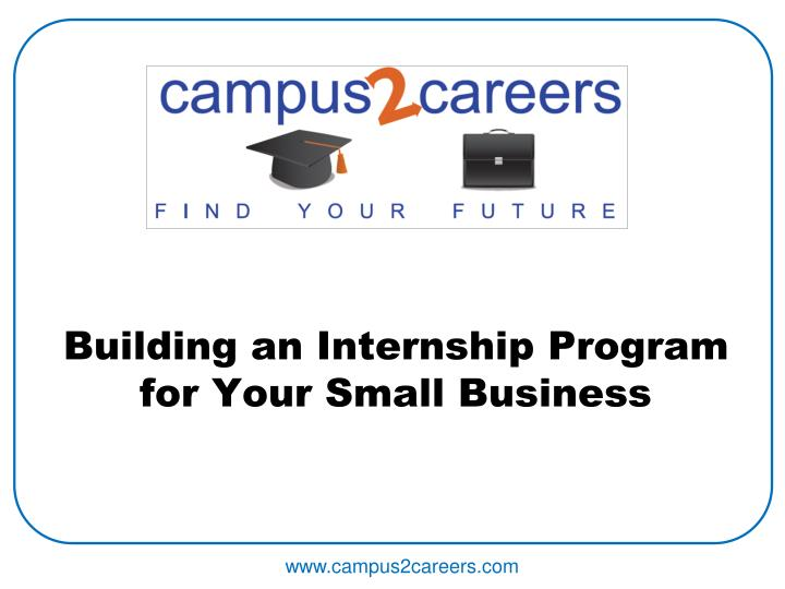 building an internship program for your small business n.