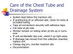 care of the chest tube and drainage system