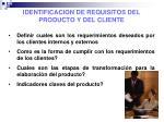 identificacion de requisitos del producto y del cliente