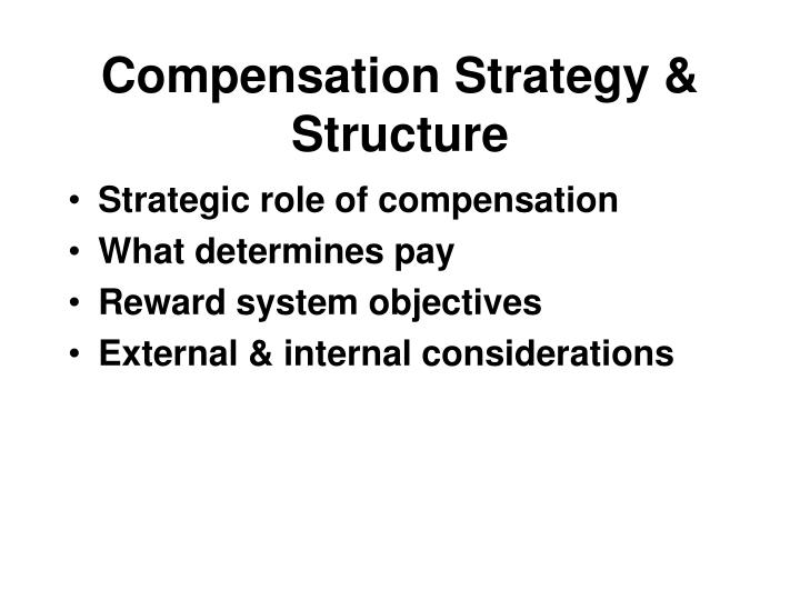 compensation strategy structure n.