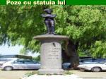 poze cu statuia lui