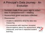 a principal s data journey an evolution
