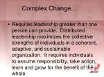 complex change