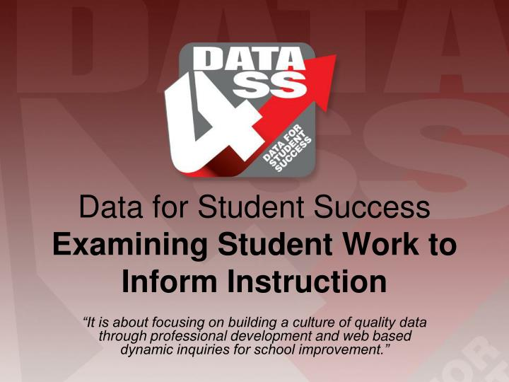 data for student success examining student work to inform instruction n.