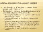 imperial breakdown and agrarian disorder