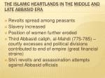 the islamic heartlands in the middle and late abbasid era