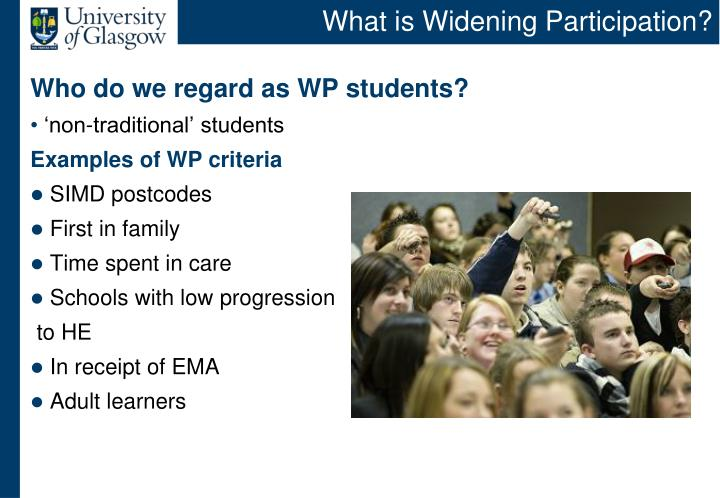 What is widening participation