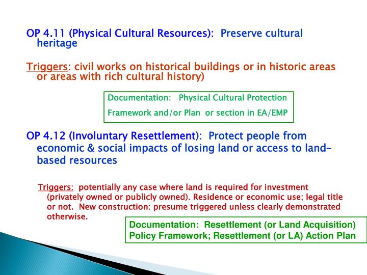 OP 4.11 (Physical Cultural Resources):