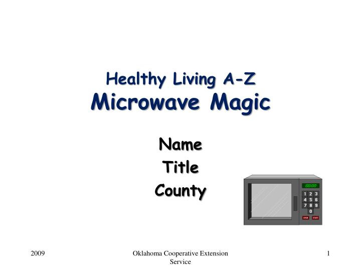 healthy living a z microwave magic n.