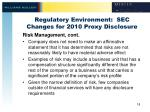 regulatory environment sec changes for 2010 proxy disclosure3