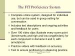 the fft proficiency system