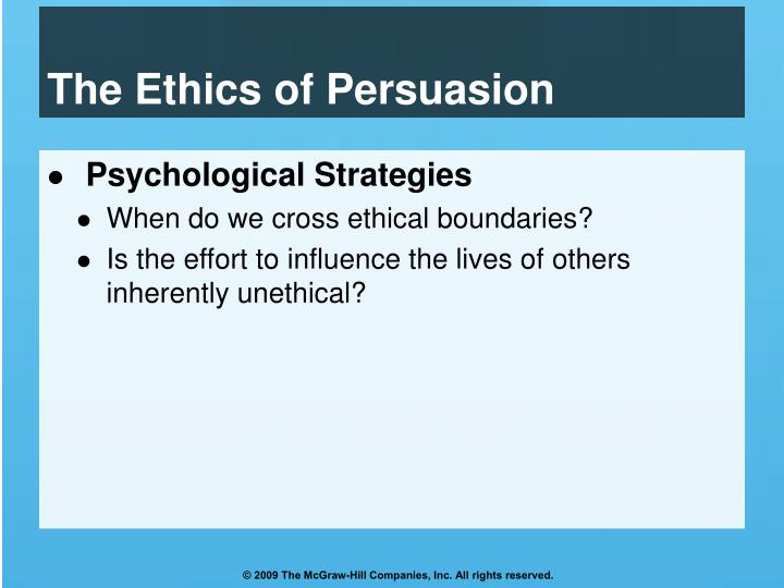 The Ethics of Persuasion