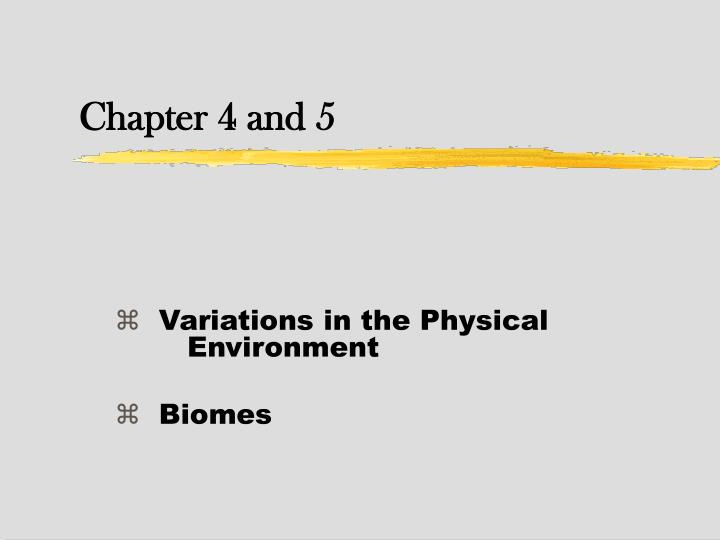 variations in the physical environment biomes n.