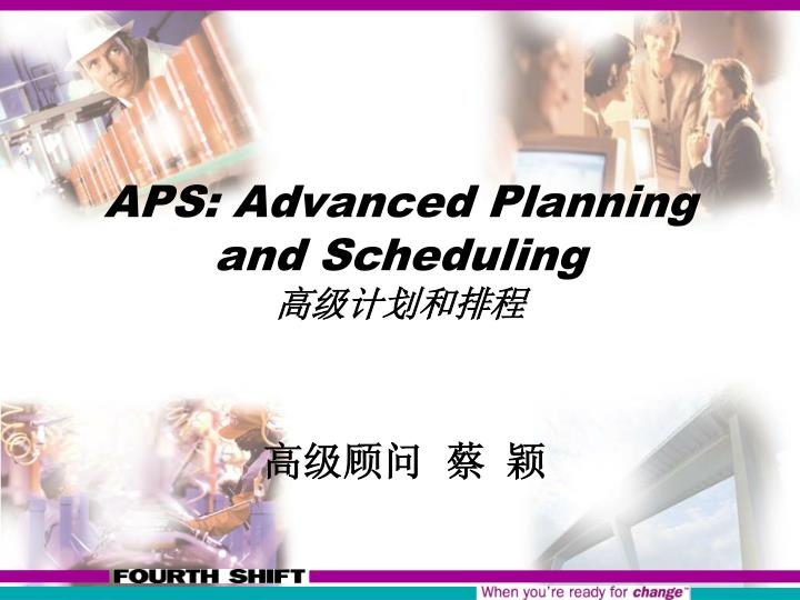 aps advanced planning and scheduling n.