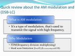 quick review about the am modulation and dsb lc
