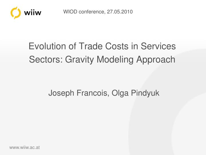 evolution of trade costs in services sectors gravity modeling approach n.