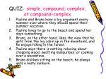 quiz simple compound complex or compound complex