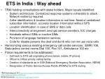 ets in india way ahead