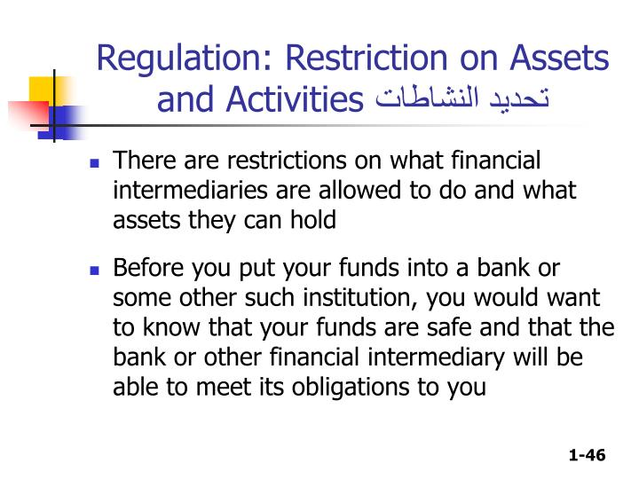 Regulation: Restriction on Assets and Activities