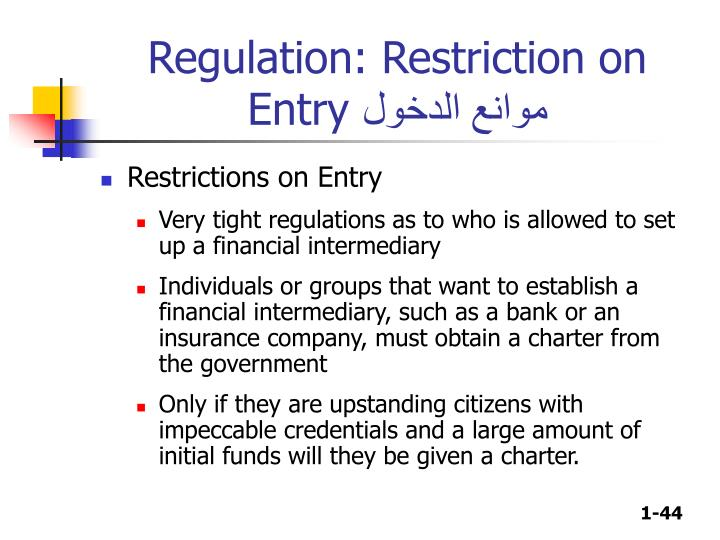 Regulation: Restriction on Entry