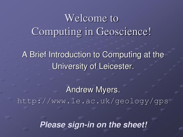 welcome to computing in geoscience n.