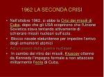 1962 la seconda crisi