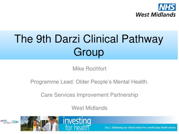 the 9th darzi clinical pathway group n.