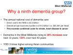 why a ninth dementia group