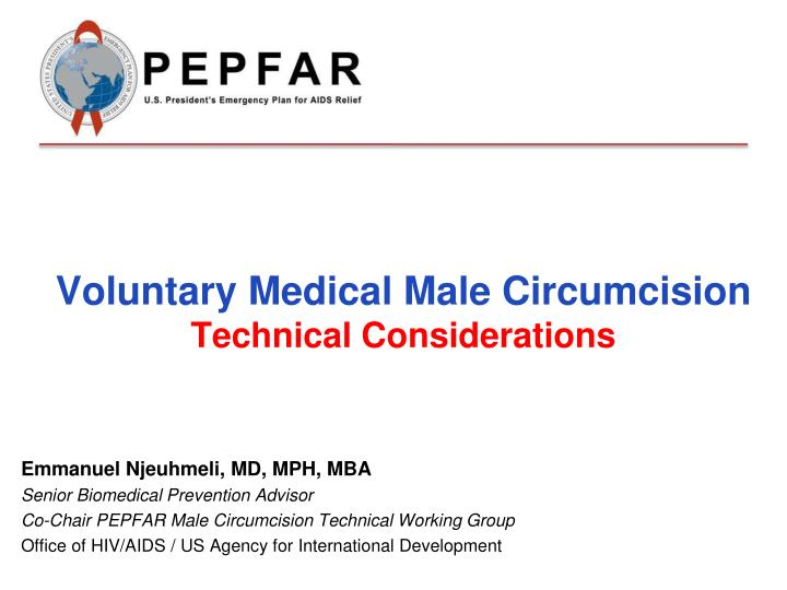 voluntary medical male circumcision technical considerations n.