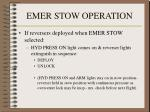 emer stow operation1