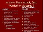 anxiety panic attack just worried or stressed