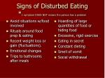 signs of disturbed eating 1 symptom does not means the person has a problem