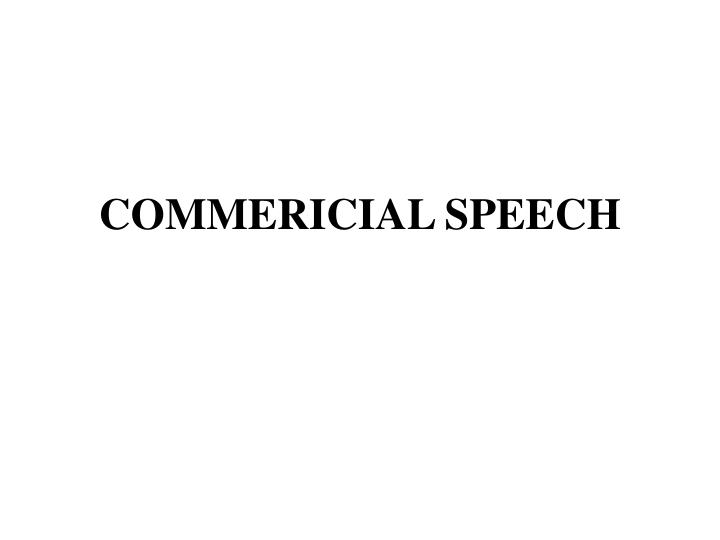 commericial speech n.