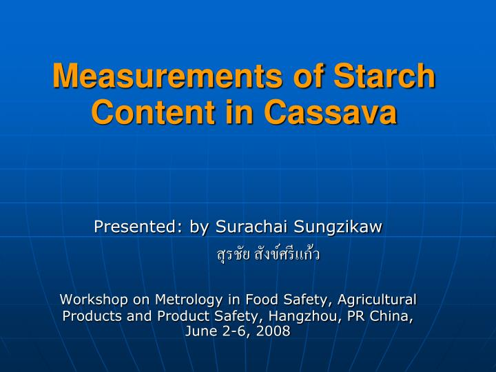 measurements of starch content in cassava n.
