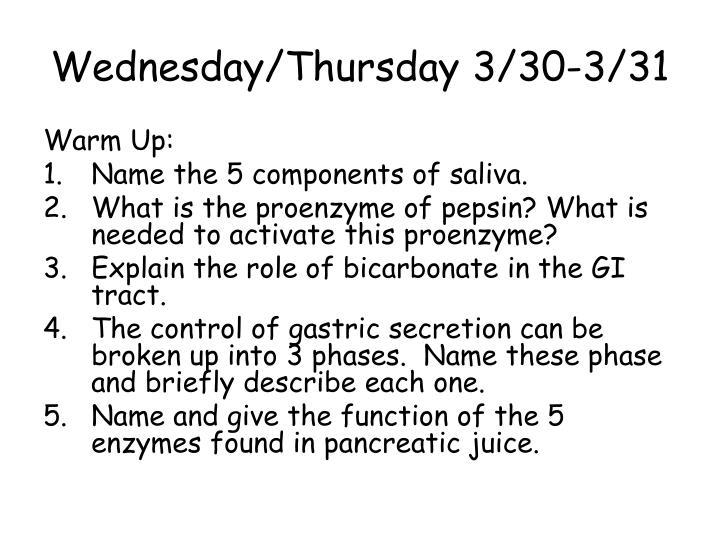 Wednesday/Thursday 3/30-3/31