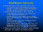 paul knows adversity