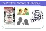 the problem absence of tolerance
