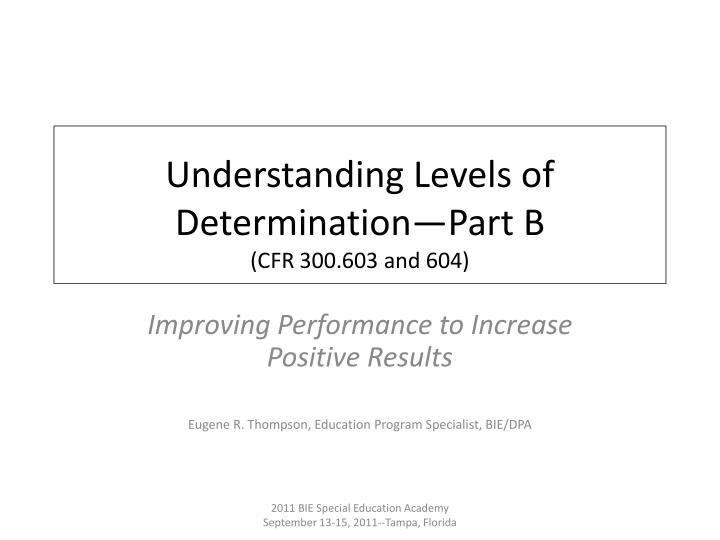 understanding levels of determination part b cfr 300 603 and 604 n.