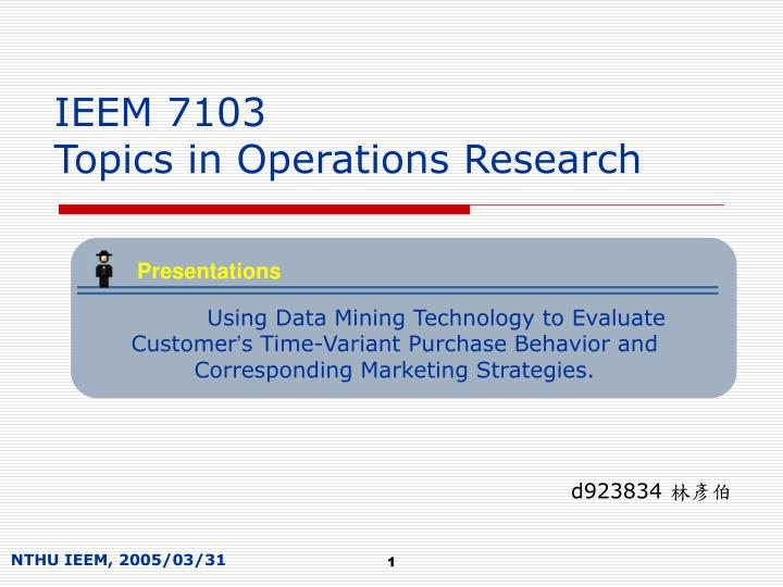 ieem 7103 topics in operations research n.